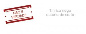 carimbo-tiririca-nega-autoria-de-carta